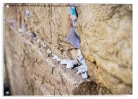 Notes on Wailing Wall, Jerusalem, Acrylic Print