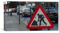Street sign digging busy road, Canvas Print