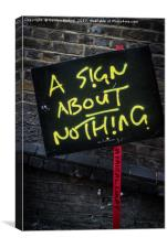 A sign about nothing, Canvas Print