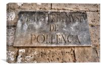 Pollensa street sign, Canvas Print