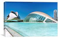 The city of arts and sciencies of Valencia, Spain, Canvas Print
