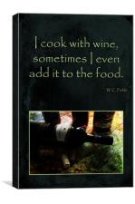 Cook with Wine, Canvas Print