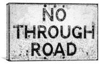 No Through Road, Canvas Print