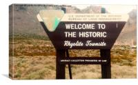Welcome To Rhyolite, Canvas Print