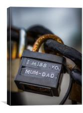 """A padlock with the words """"miss you mum & dad"""", Canvas Print"""