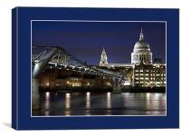 St Pauls and Millenium Bridge at Night , Canvas Print