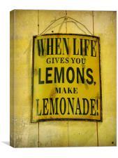 when life gives you lemons..., Canvas Print