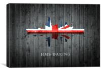 HMS Daring, Canvas Print