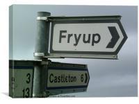 Fryup road sign, Canvas Print