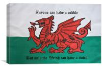 Only The Welsh Can Cwtch, Canvas Print