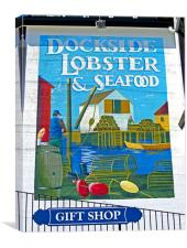 Dockside Lobster and Seafood sign, Canvas Print