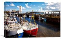 North Shields Fish Quay, Canvas Print