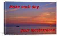 Make Each Day Your Masterpiece, Canvas Print