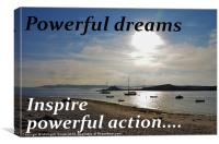 Powerful Dreams Inspire Powerful Action, Canvas Print