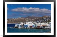Mykonos Town, Greece Little Venice day view., Framed Mounted Print