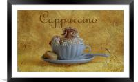 Cappuccino, Framed Mounted Print