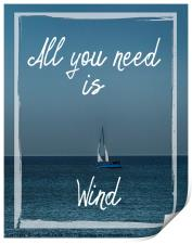 All You Need is Wind, Print