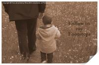 Follow in my footsteps, Print